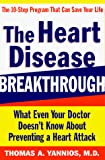 The Heart Disease Breakthrough : What Even Your Doctor Doesn't Know about Preventing a Heart Attack - book cover picture