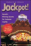 Jackpot! Harrah's Winning Secrets for Customer Loyalty - book cover picture