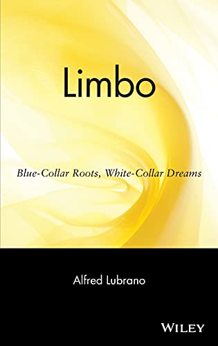 Buy the book Limbo : Blue-Collar Roots, White-Collar Dreams by Alfred Lubrano
