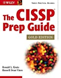The CISSP Prep Guide: Gold Edition