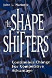Buy The Shape Shifters: Continuous Change for Competitive Advantage from Amazon