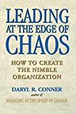Leading at the Edge of Chaos: How to Create the Nimble Organization - book cover picture