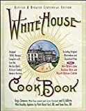 White House Cookbook, Revised and Updated Centennial Edition - book cover picture