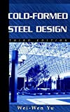 Cold-Formed Steel Design, 3rd Edition