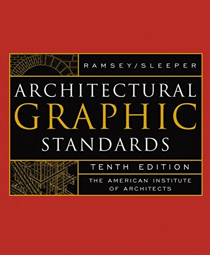 Architectural Graphic Standards by Charles George Ramsey, et al