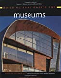 Building Type Basics for Museums (Building Type Basics Series)