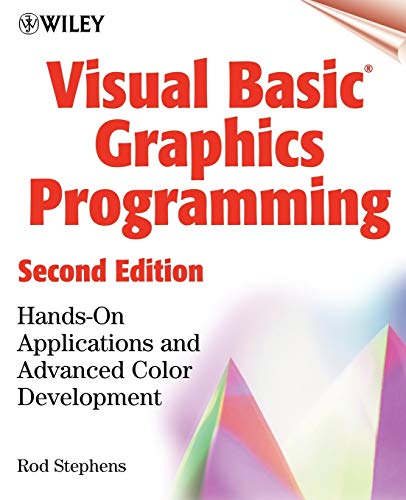 Visual Basic(r) Graphics Programming: Hands-On Applications and Advanced Color Development, 2nd Edition