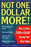 Not One Dollar More!: How to Save $3,000 to $30,000 Buying Your Next Home, 2nd Edition - book cover picture