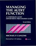 Managing the Audit Function: A Corporate Audit Department Procedures Guide (with disk), 2nd Edition