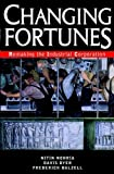 Buy Changing Fortunes : Remaking the Industrial Corporation from Amazon