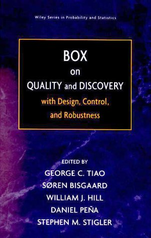 Box on   Quality and Discovery: With Design, Control, and Robustness by George C. Tiao (Editor),