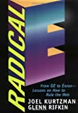 Buy Radical E : From GE to Enron Lessons on How to Rule the Web from Amazon