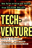 Buy TechVenture: New Rules on Value and Profit from Silicon Valley from Amazon