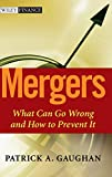 Buy Mergers : What Can Go Wrong and How to Prevent It from Amazon
