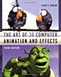 The Art of 3-D Computer Animation and Effects, Third Edition - book cover picture