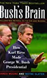 Bush's Brain : How Karl Rove Made George W. Bush Presidential - book cover picture