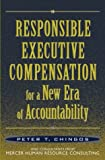 Buy Responsible Executive Compensation for a New Era of Accountability from Amazon