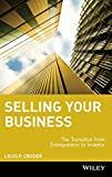 Buy Selling Your Business : The Transition from Entrepreneur to Investor from Amazon