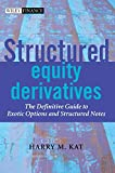 Structured Equity Derivatives: The Definitive Guide to Exotic Options and Structured Notes - book cover picture