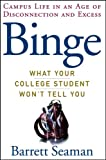 Binge: What Your College Student Won't Tell You - book cover picture