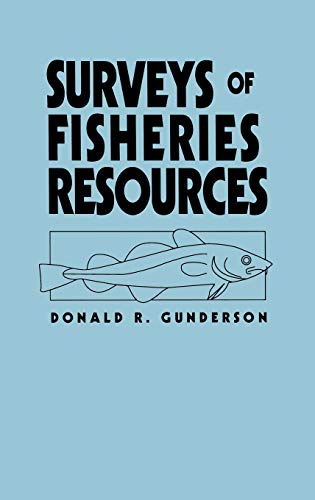 Surveys of Fisheries Resources, Gunderson, Donald R.