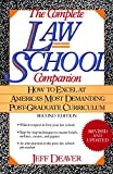 The Complete Law School Companion : How to Excel at America's Most Demanding Post-Graduate Curriculum - book cover picture