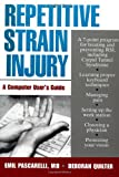 Repetitive Strain Injury : A Computer User's Guide - book cover picture