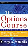 Book Cover: The Options Course By George Fontanills