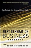 Buy Next Generation Business Handbook: New Strategies from Tomorrow's Thought Leaders from Amazon