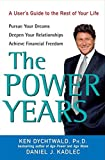 Buy The Power Years: A User's Guide to the Rest of Your Life from Amazon