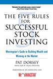 Book Cover: The Five Rules For Successful Stock Investing By Pat Dorsey