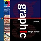 Graphic Design School, Third Edition