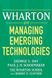 Buy Wharton on Managing Emerging Technologies from Amazon