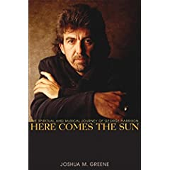 Here Comes the Sun : The Spiritual and Musical Journey of George Harrison