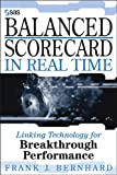 Buy Balanced Scorecard in Real Time : Linking Technology for Breakthrough Performance from Amazon
