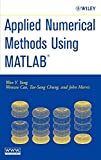 Applied numerical methods using MATLAB [electronic resource]