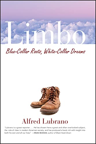853. Limbo: Blue-Collar Roots, White-Collar Dreams
