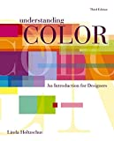 Understanding Color : An Introduction for Designers