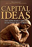 Buy Capital Ideas : The Improbable Origins of Modern Wall Street from Amazon