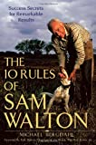 Buy The 10 Rules of Sam Walton: Success Secrets for Remarkable Results from Amazon