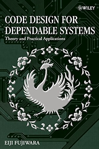 Book Cover: Code Design for Dependable Systems: Theory and Practical Applications