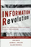 Buy Information Revolution : Using the Information Evolution Model to Grow Your Business from Amazon