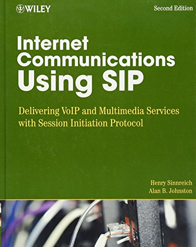 Book Cover: Internet Communications Using SIP: Delivering VoIP and Multimedia Services with