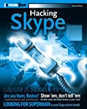 Hacking Skype (ExtremeTech) (Paperback) von Russell Shaw