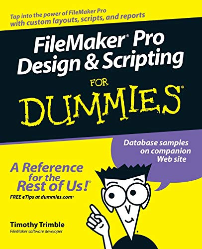 FileMaker Pro Design & Scripting For Dummies