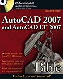 AutoCAD 2007 and AutoCAD LT 2007 Bible (Bible)