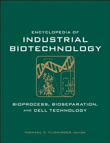 Encyclopedia of Industrial Biotechnology