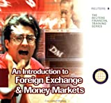 An Introduction to Foreign Exchange & Money Markets