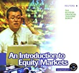 An Introduction to Equity Markets