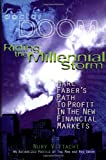 Riding the Millennial Storm: Marc Faber's Path to Profit in the Financial Markets